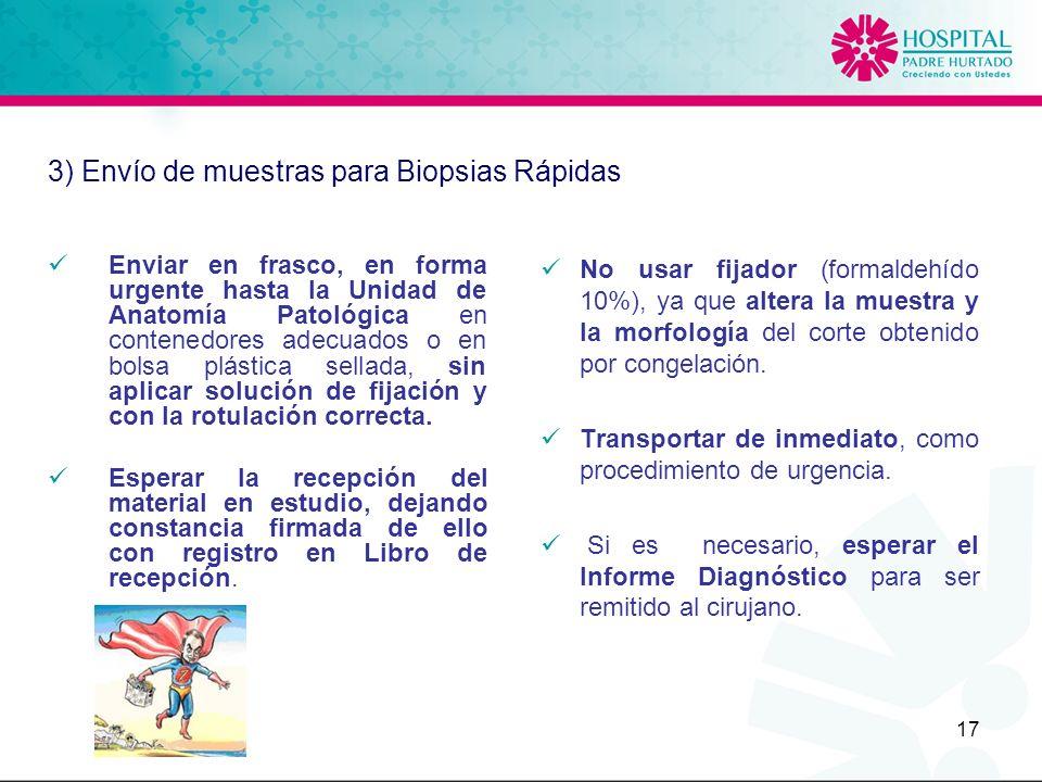 3) Envío de muestras para Biopsias Rápidas