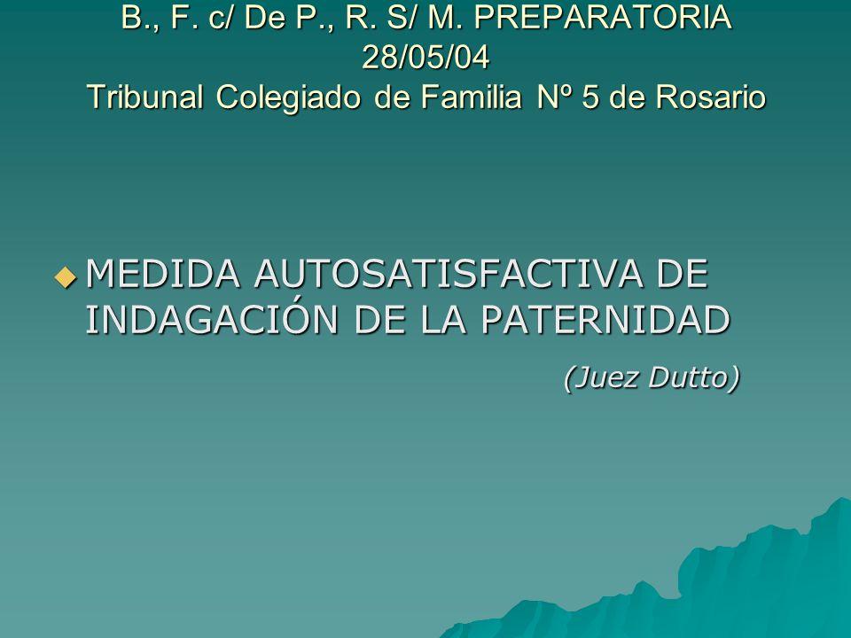 MEDIDA AUTOSATISFACTIVA DE INDAGACIÓN DE LA PATERNIDAD (Juez Dutto)