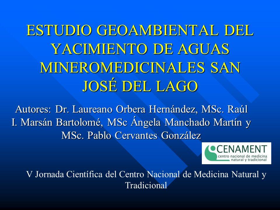 ESTUDIO GEOAMBIENTAL DEL YACIMIENTO DE AGUAS MINEROMEDICINALES SAN JOSÉ DEL LAGO