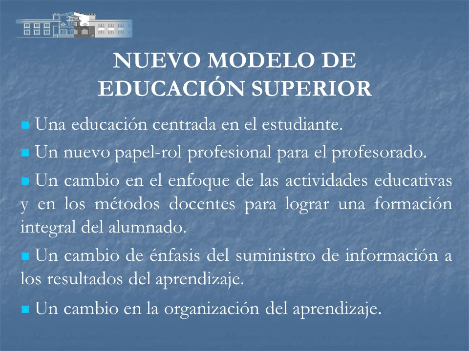 NUEVO MODELO DE EDUCACIÓN SUPERIOR
