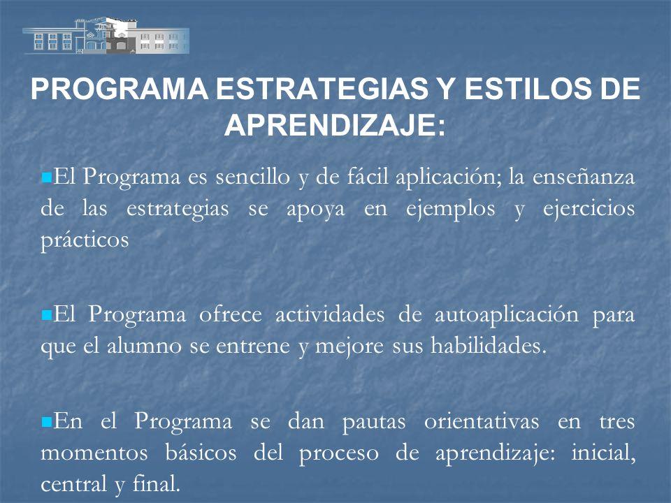 PROGRAMA ESTRATEGIAS Y ESTILOS DE APRENDIZAJE:
