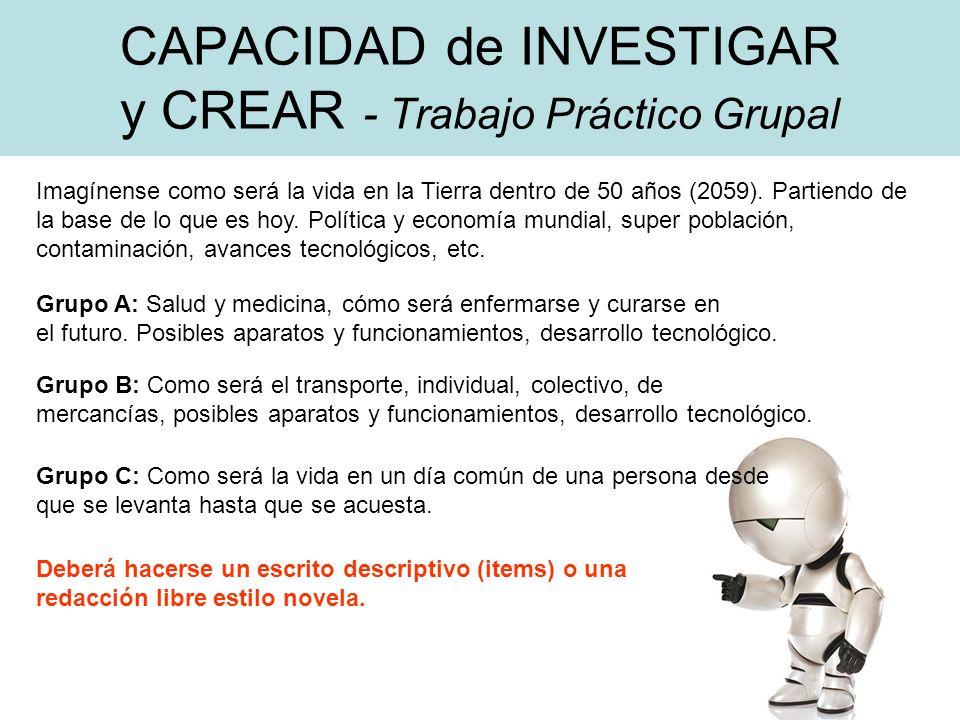 CAPACIDAD de INVESTIGAR y CREAR - Trabajo Práctico Grupal