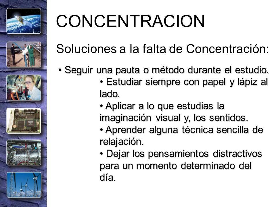 CONCENTRACION Soluciones a la falta de Concentración: