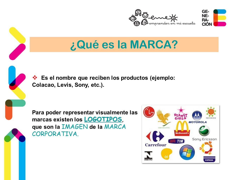 ¿Qué es la MARCA Es el nombre que reciben los productos (ejemplo: Colacao, Levis, Sony, etc.). Para poder representar visualmente las.