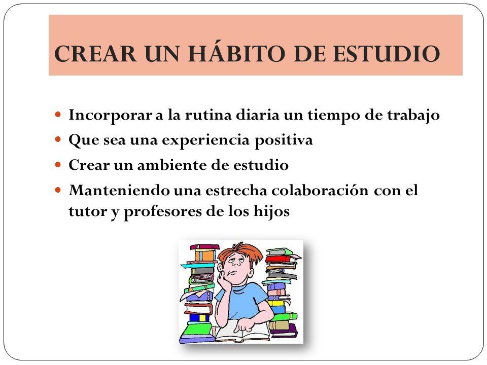CREAR UN HÁBITO DE ESTUDIO