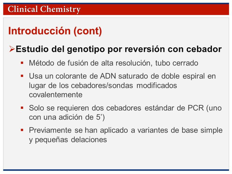 Introducción (cont) Estudio del genotipo por reversión con cebador
