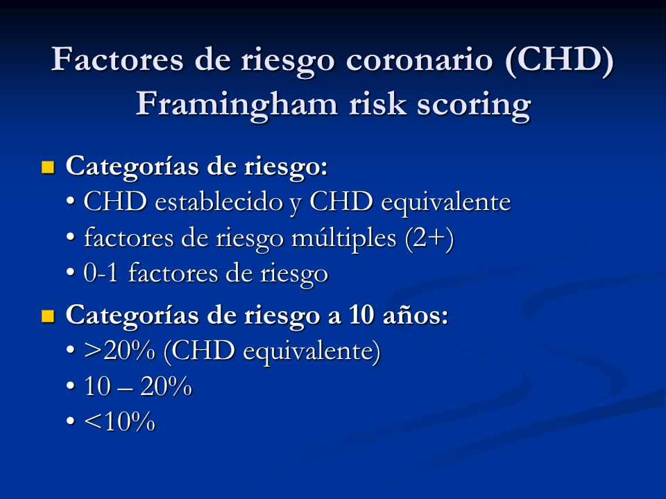 Factores de riesgo coronario (CHD) Framingham risk scoring