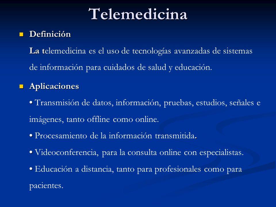 Telemedicina Definición La telemedicina es el uso de tecnologías avanzadas de sistemas de información para cuidados de salud y educación.
