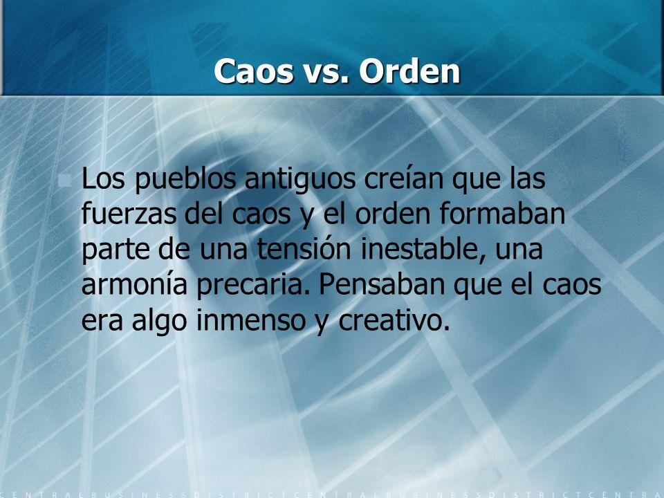 Caos vs. Orden