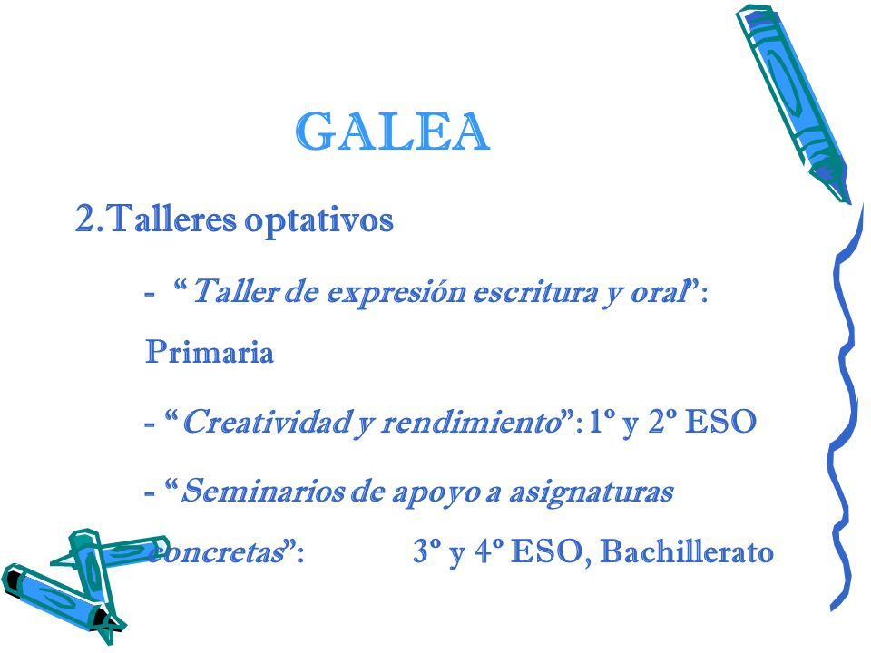 GALEA 2.Talleres optativos