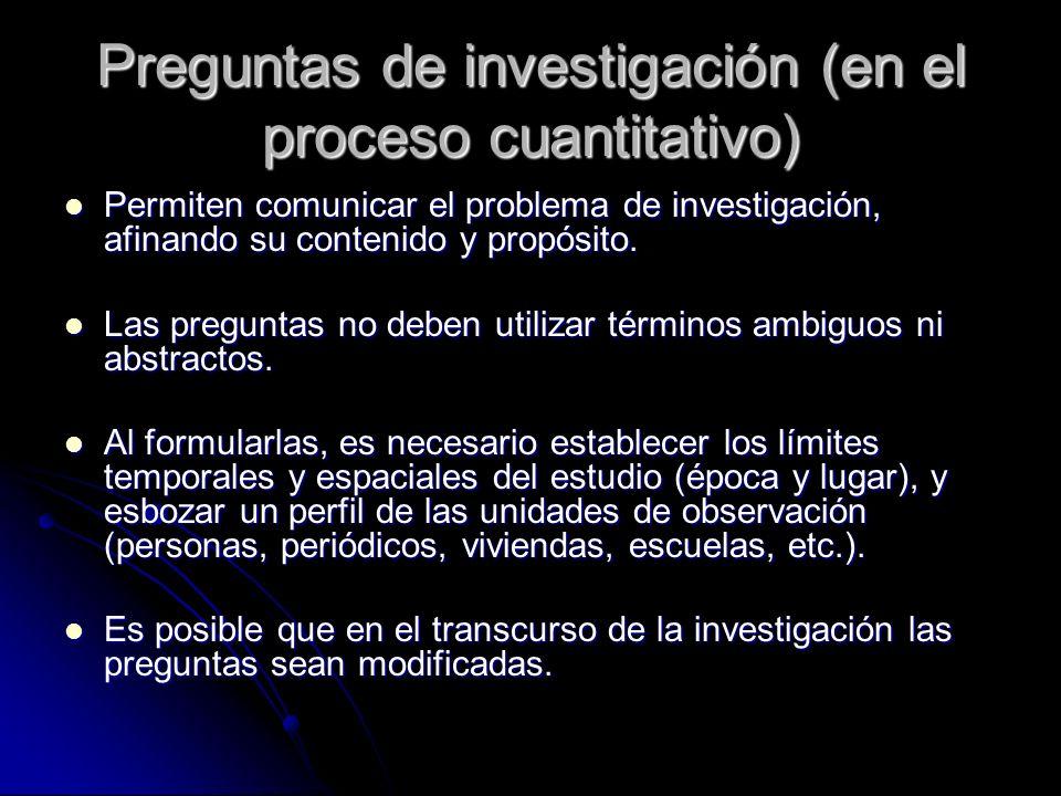 Preguntas de investigación (en el proceso cuantitativo)