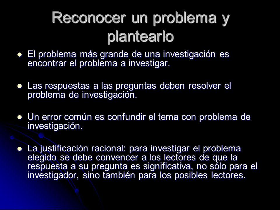 Reconocer un problema y plantearlo
