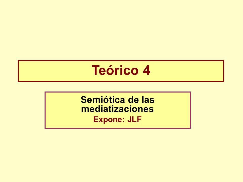 Semiótica de las mediatizaciones