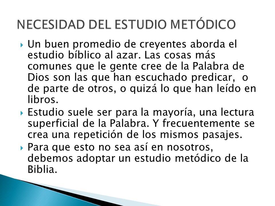 NECESIDAD DEL ESTUDIO METÓDICO