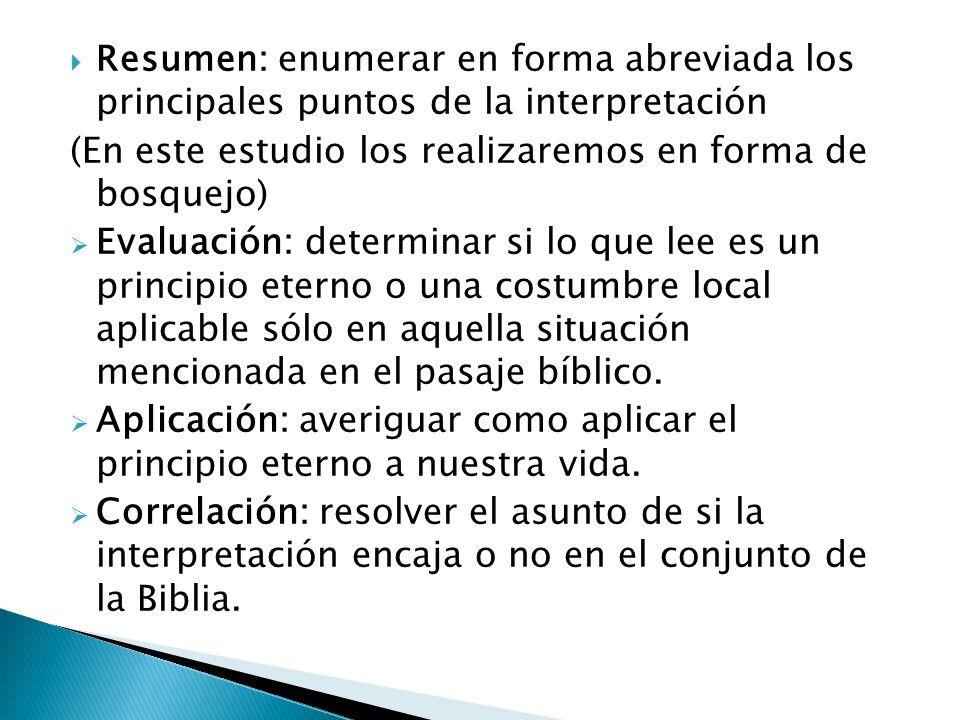 Resumen: enumerar en forma abreviada los principales puntos de la interpretación