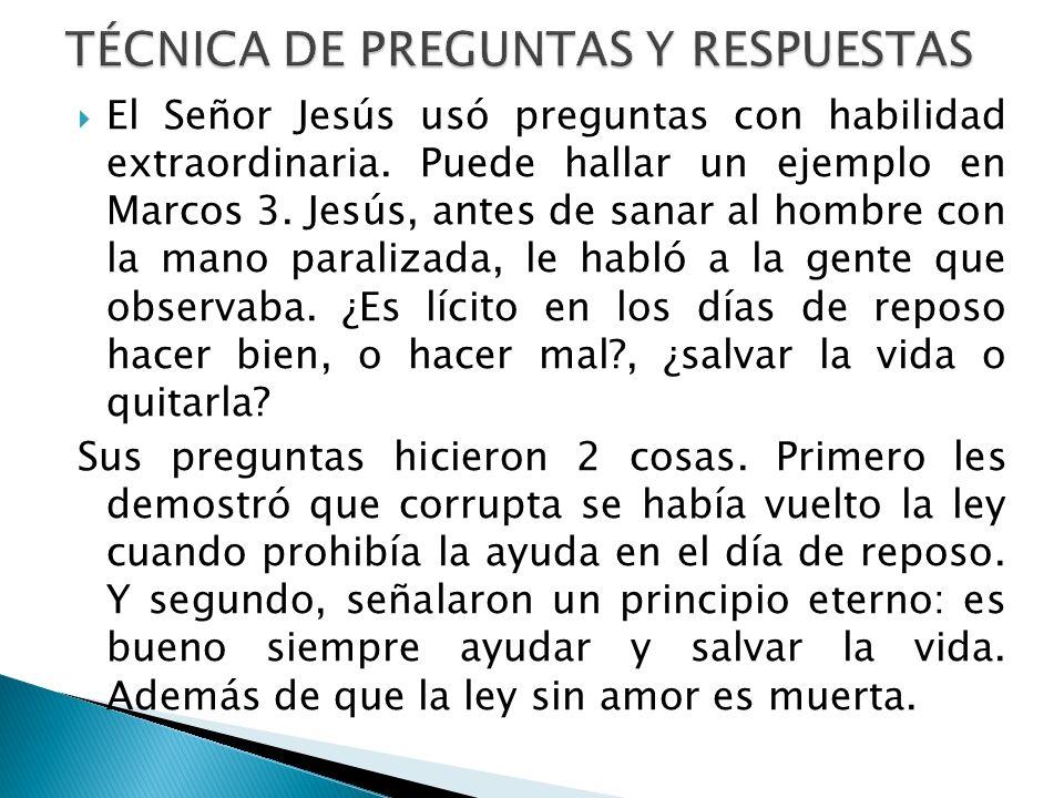 TÉCNICA DE PREGUNTAS Y RESPUESTAS