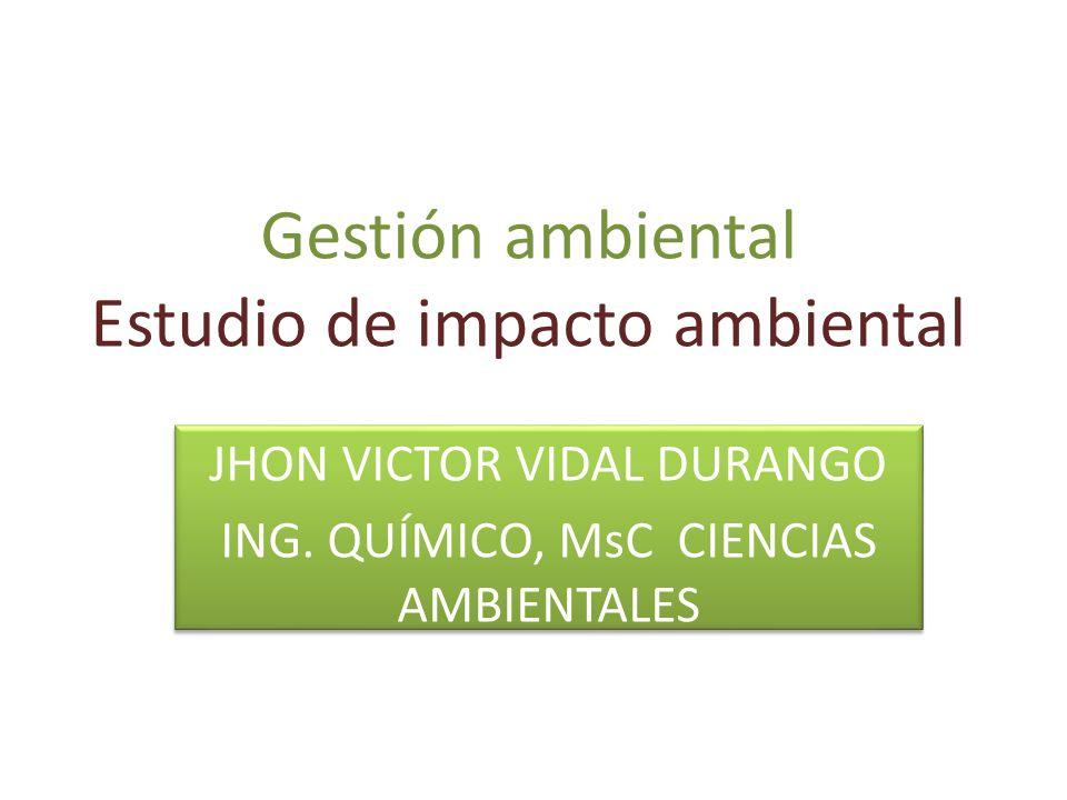 Gestión ambiental Estudio de impacto ambiental