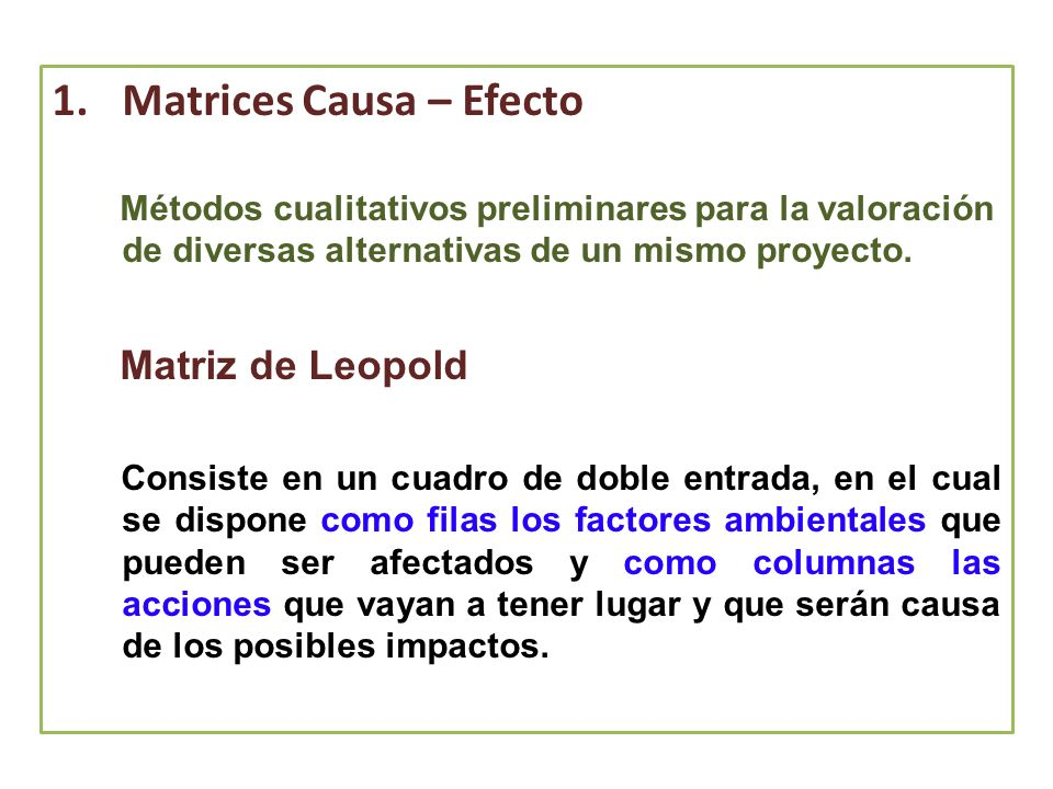 Matrices Causa – Efecto