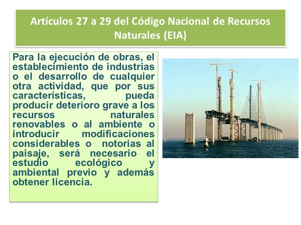 Artículos 27 a 29 del Código Nacional de Recursos Naturales (EIA)
