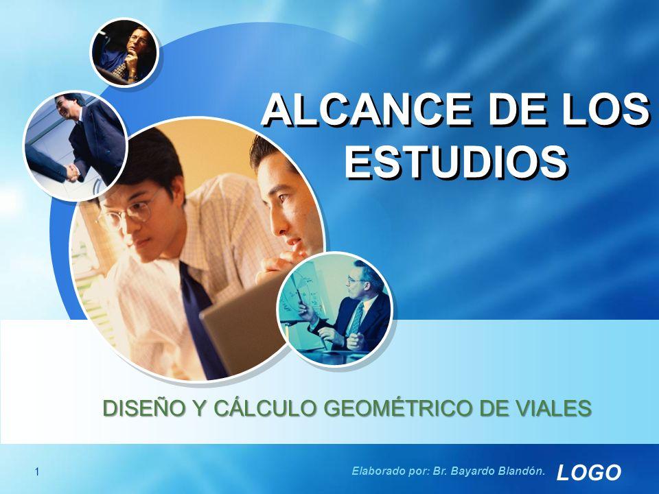 ALCANCE DE LOS ESTUDIOS