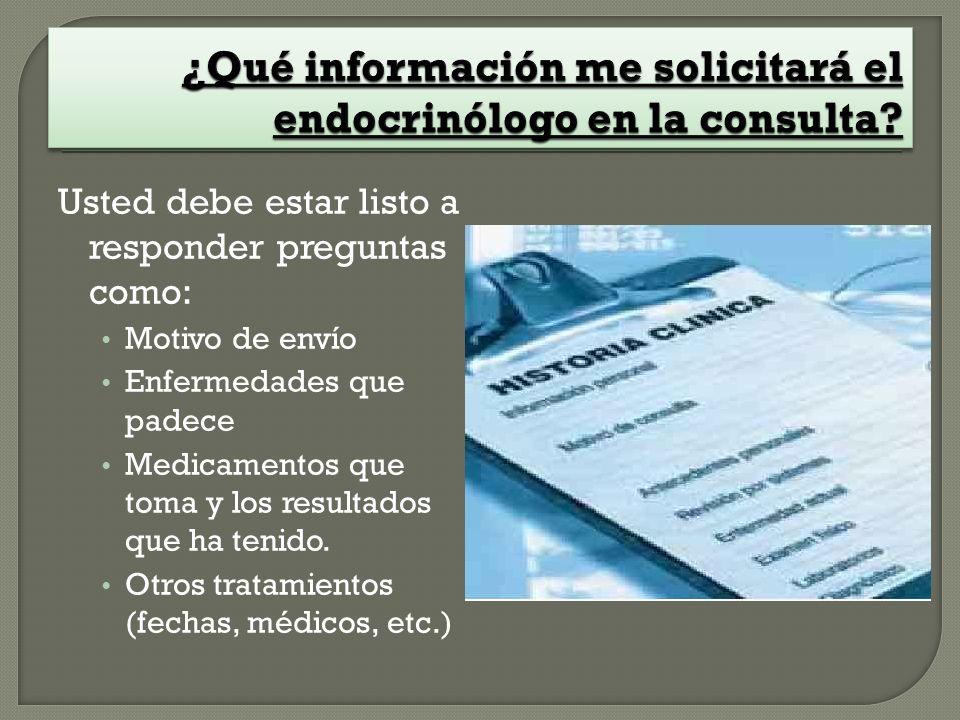 ¿Qué información me solicitará el endocrinólogo en la consulta