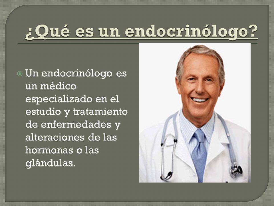 ¿Qué es un endocrinólogo