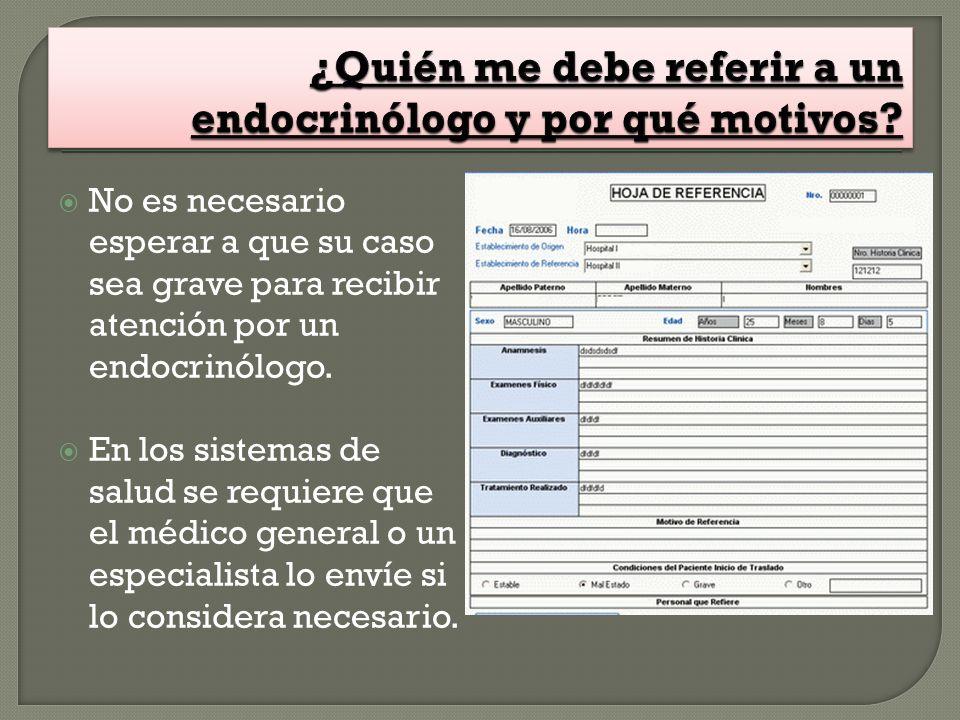 ¿Quién me debe referir a un endocrinólogo y por qué motivos