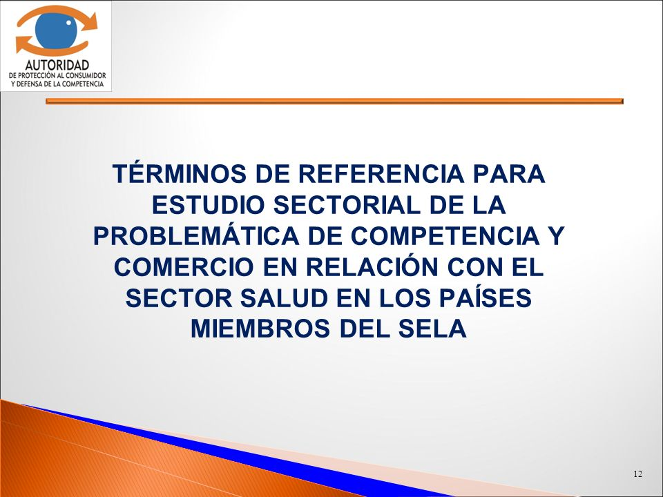 Términos de referencia para Estudio Sectorial de la Problemática de Competencia y Comercio en relación con el Sector Salud en los Países Miembros del SELA