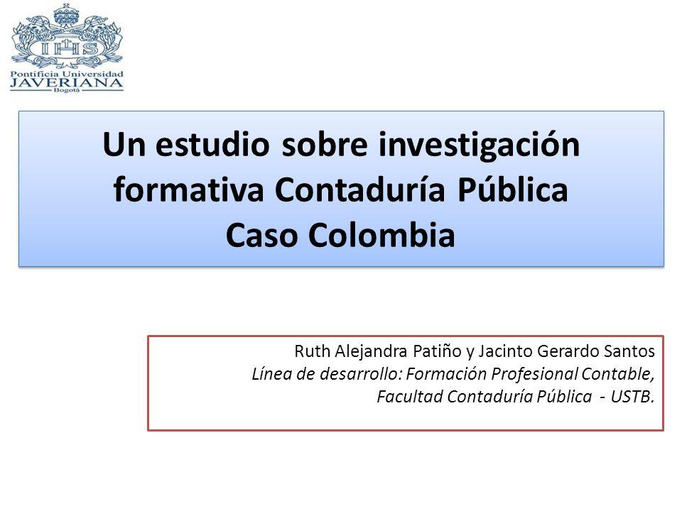 Un estudio sobre investigación formativa Contaduría Pública Caso Colombia