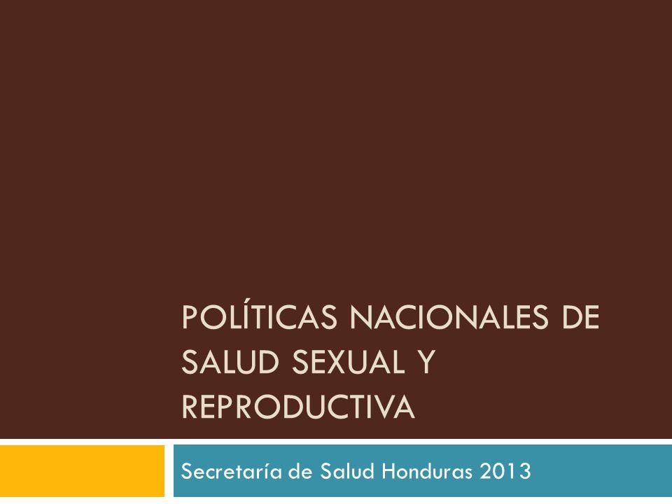 Políticas Nacionales de Salud Sexual y Reproductiva