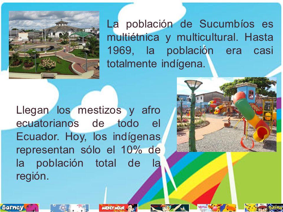 La población de Sucumbíos es multiétnica y multicultural