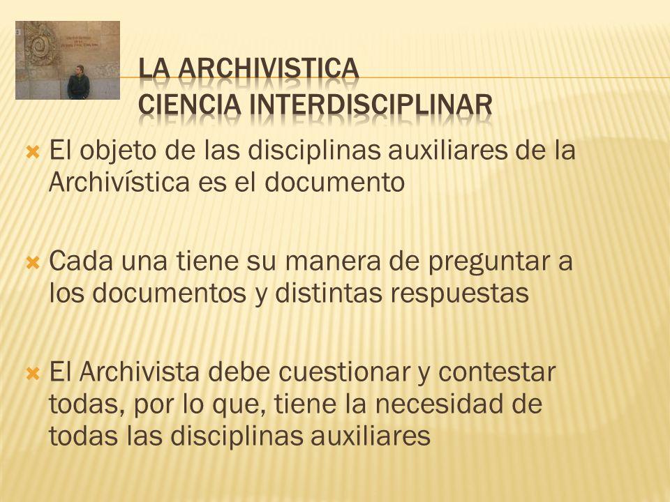 LA ARCHIVISTICA CIENCIA INTERDISCIPLINAR
