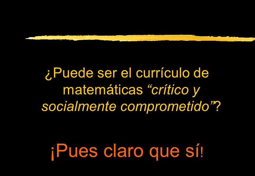 ¿Puede ser el currículo de matemáticas crítico y socialmente comprometido