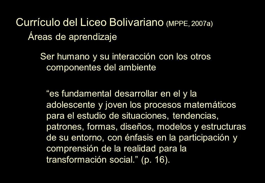 Currículo del Liceo Bolivariano (MPPE, 2007a)