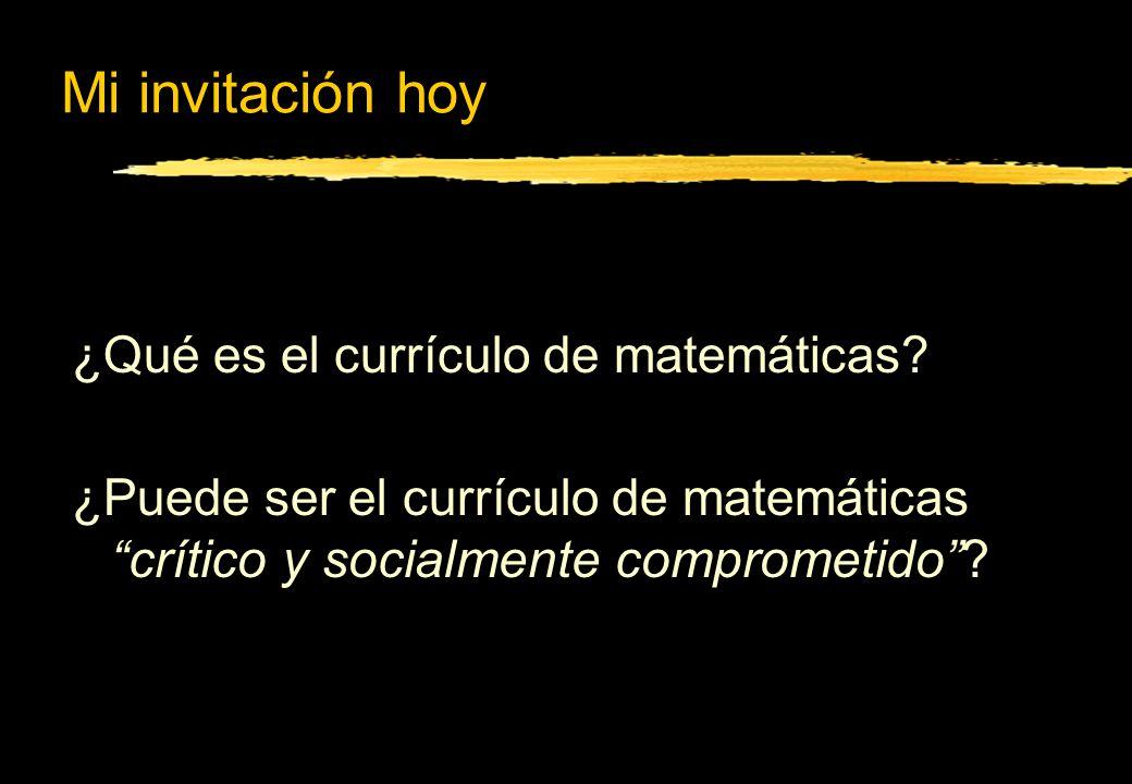Mi invitación hoy ¿Qué es el currículo de matemáticas.