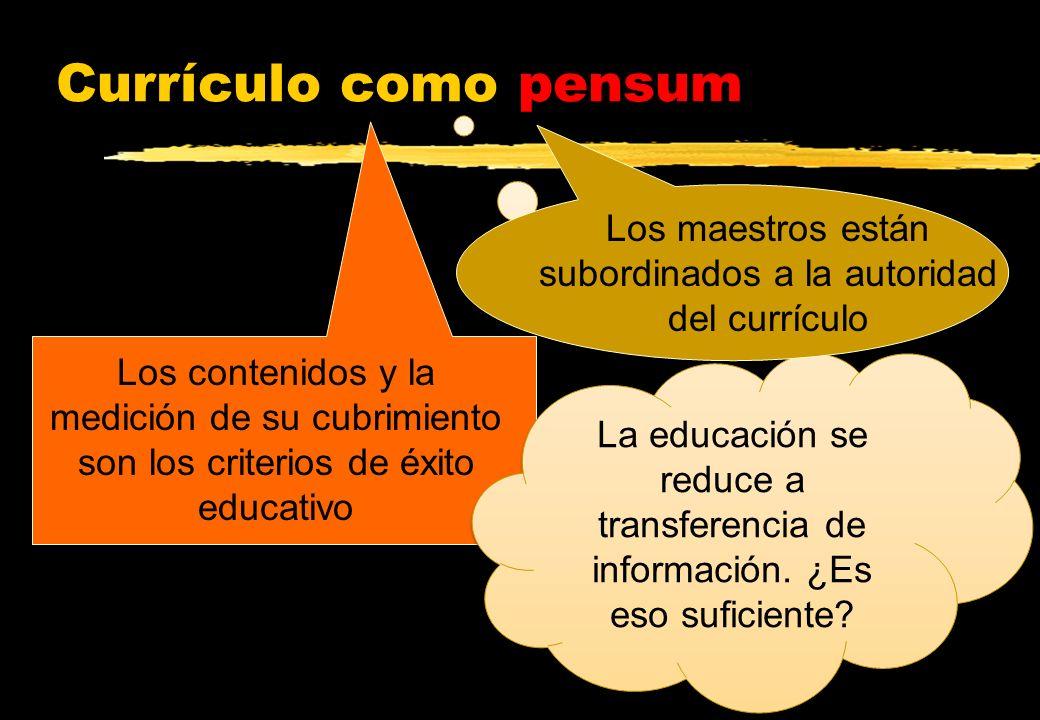 Los maestros están subordinados a la autoridad del currículo
