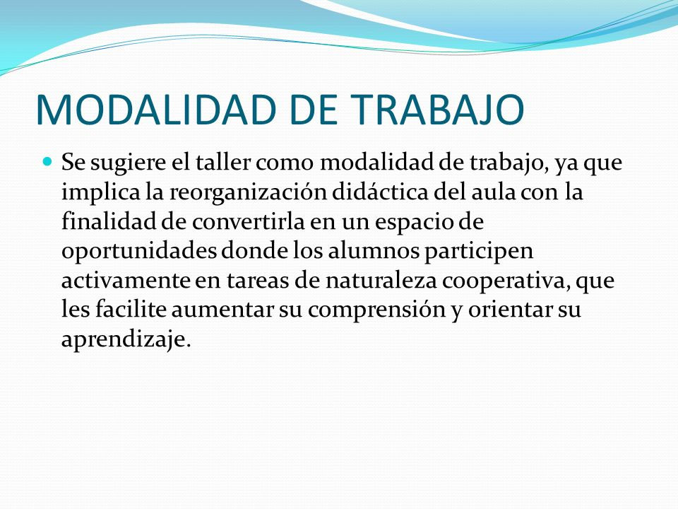 MODALIDAD DE TRABAJO