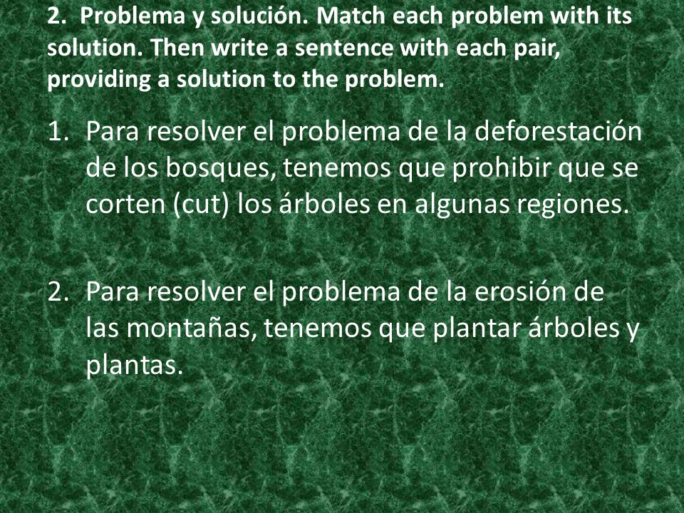 2. Problema y solución. Match each problem with its solution