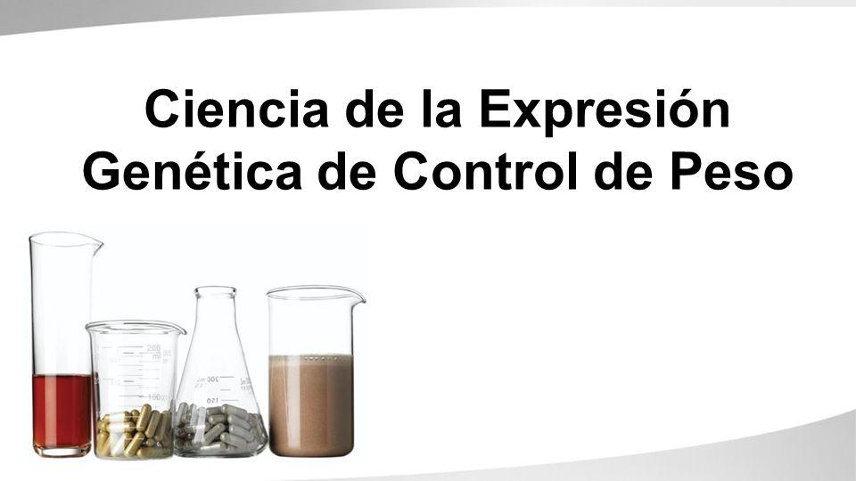 Ciencia de la Expresión Genética de Control de Peso