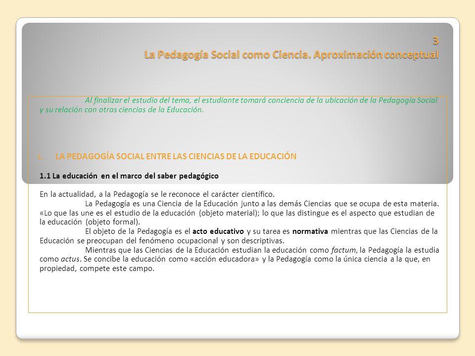 3 La Pedagogía Social como Ciencia. Aproximación conceptual