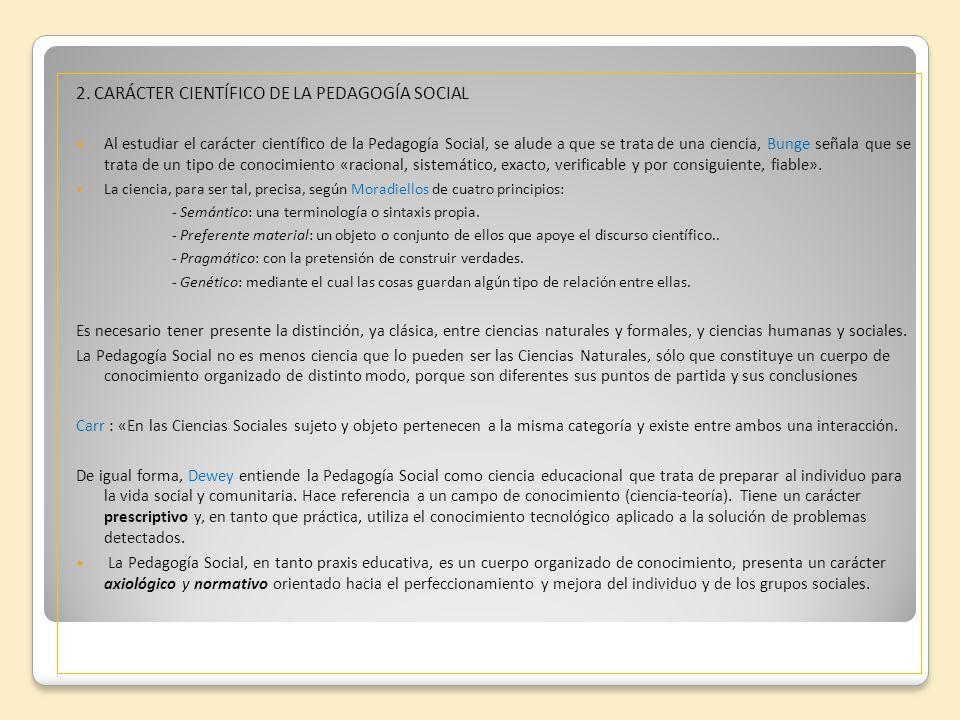 2. CARÁCTER CIENTÍFICO DE LA PEDAGOGÍA SOCIAL