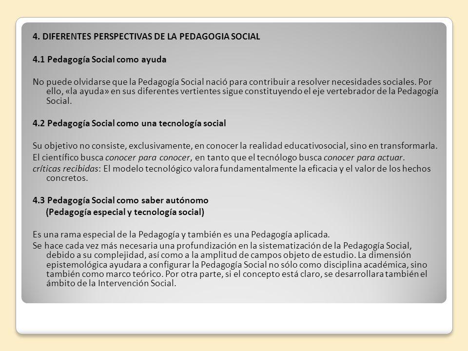 4. DIFERENTES PERSPECTIVAS DE LA PEDAGOGIA SOCIAL
