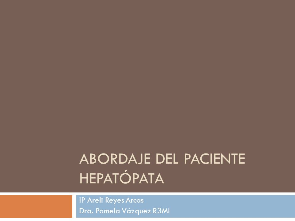 Abordaje del paciente hepatópata