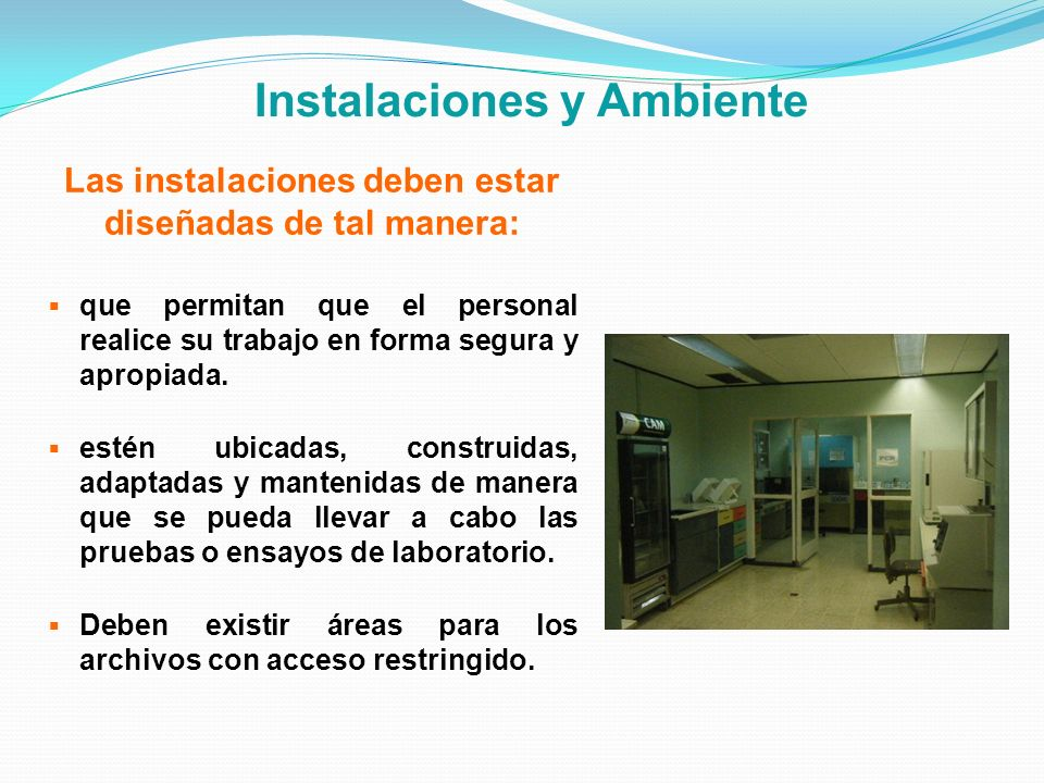 Instalaciones y Ambiente