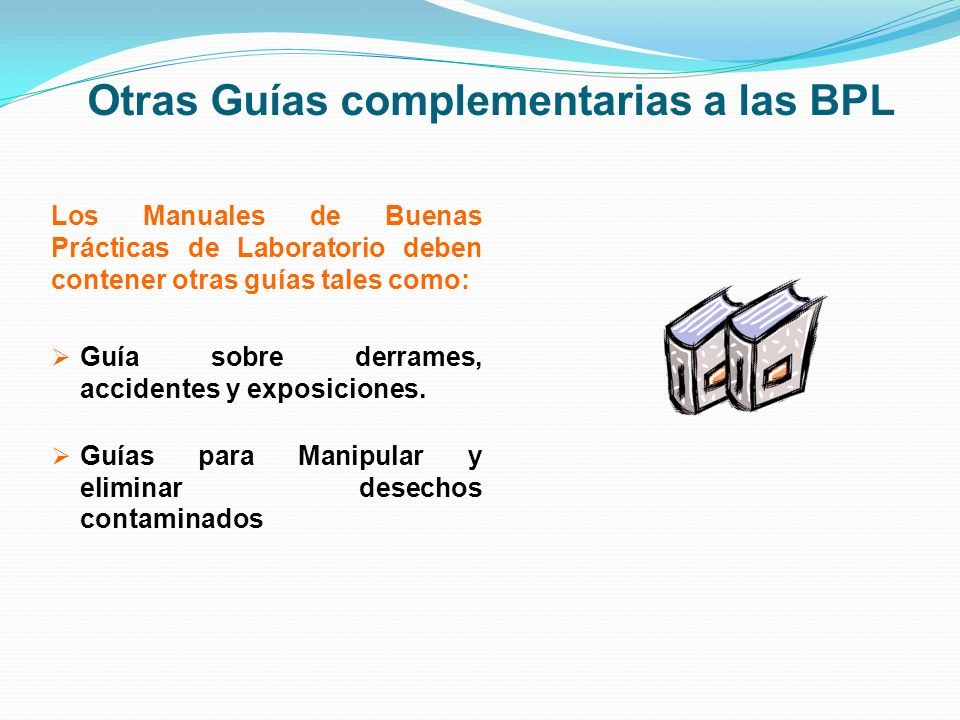 Otras Guías complementarias a las BPL