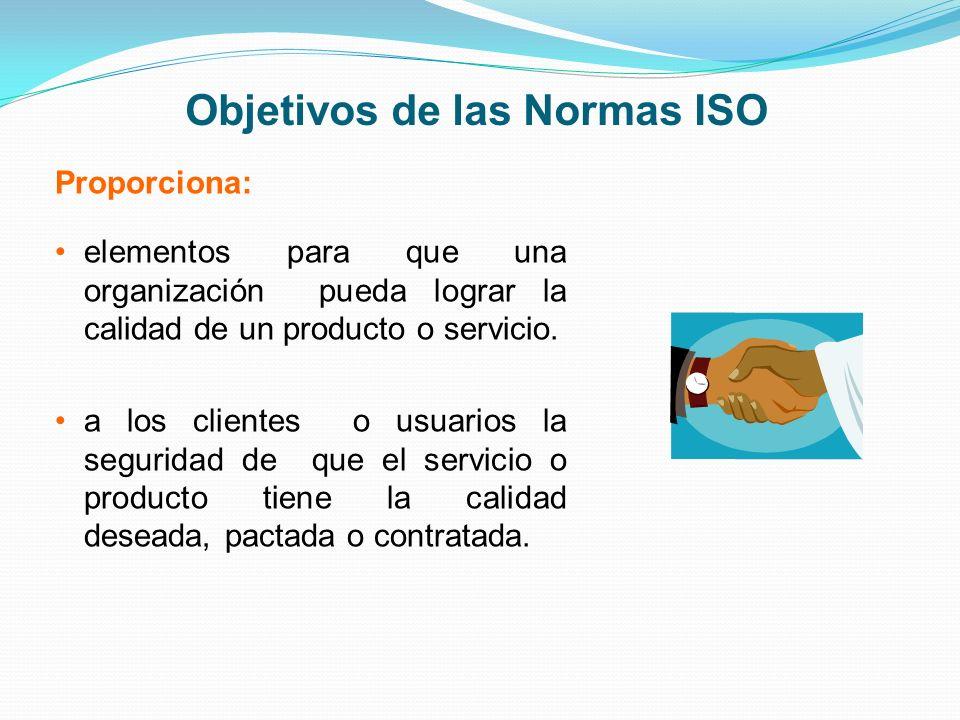 Objetivos de las Normas ISO