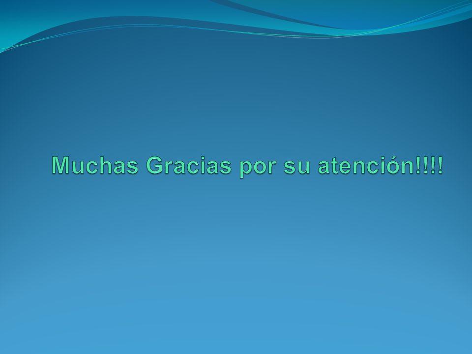Muchas Gracias por su atención!!!!
