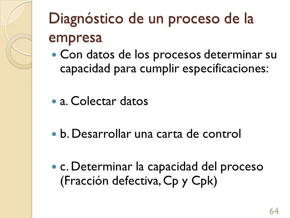 Diagnóstico de un proceso de la empresa
