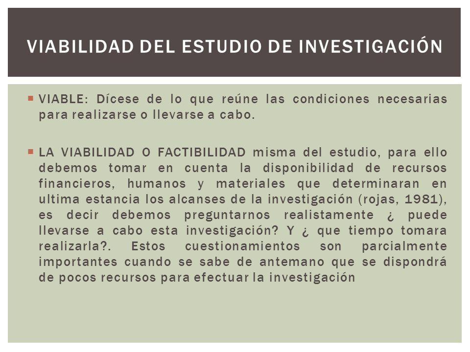 VIABILIDAD DEL ESTUDIO DE INVESTIGACIÓN