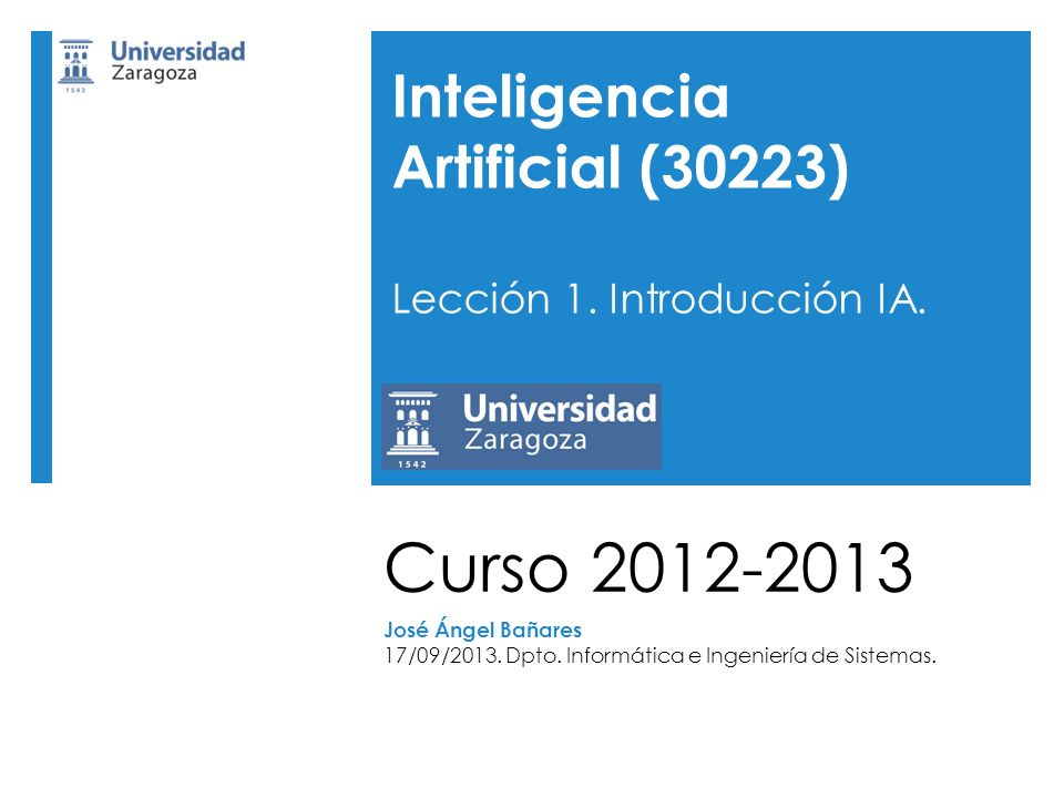 Curso 2012-2013 Inteligencia Artificial (30223)